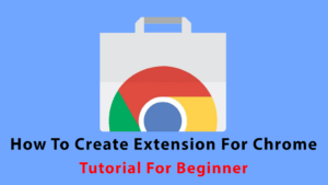 How to create extension for chrome